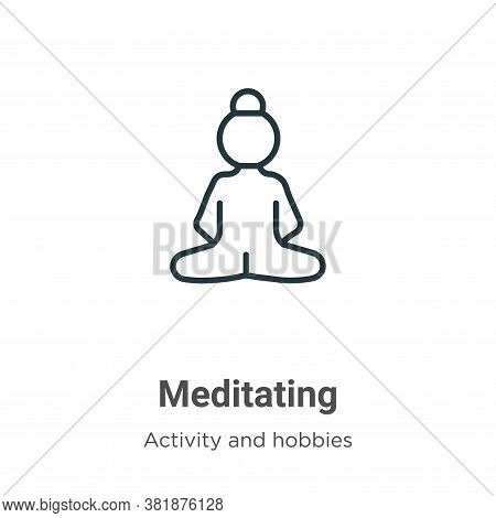 Meditating icon isolated on white background from activity and hobbies collection. Meditating icon t