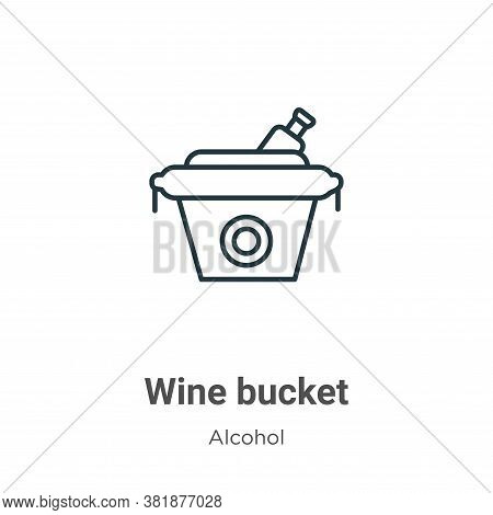 Wine bucket icon isolated on white background from alcohol collection. Wine bucket icon trendy and m