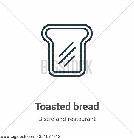 Toasted bread icon isolated on white background from bistro and restaurant collection. Toasted bread