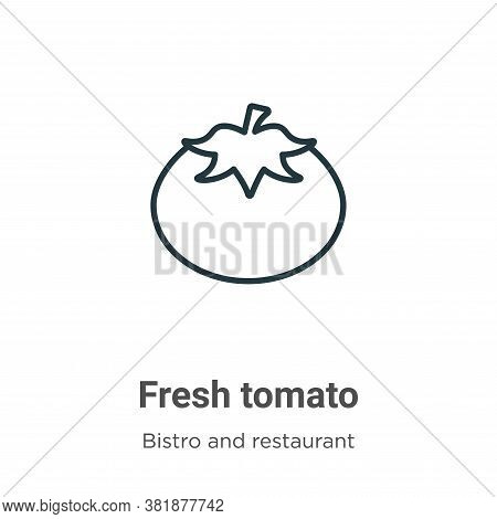 Fresh tomato icon isolated on white background from bistro and restaurant collection. Fresh tomato i