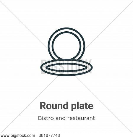 Round plate icon isolated on white background from bistro and restaurant collection. Round plate ico