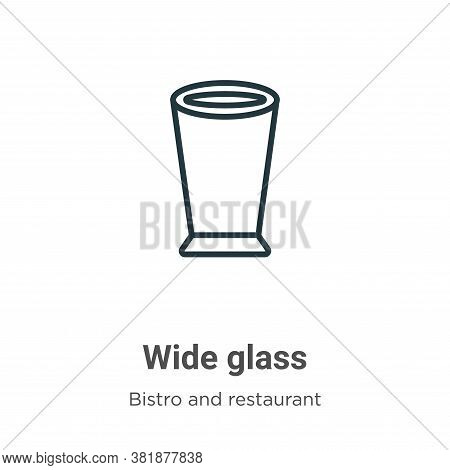 Wide glass icon isolated on white background from bistro and restaurant collection. Wide glass icon