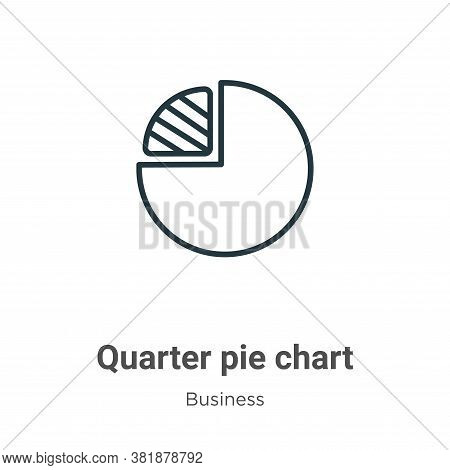 Quarter pie chart icon isolated on white background from business collection. Quarter pie chart icon