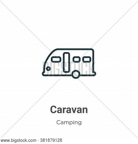Caravan icon isolated on white background from camping collection. Caravan icon trendy and modern Ca