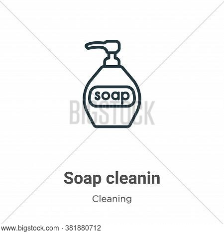 Soap cleanin icon isolated on white background from cleaning collection. Soap cleanin icon trendy an