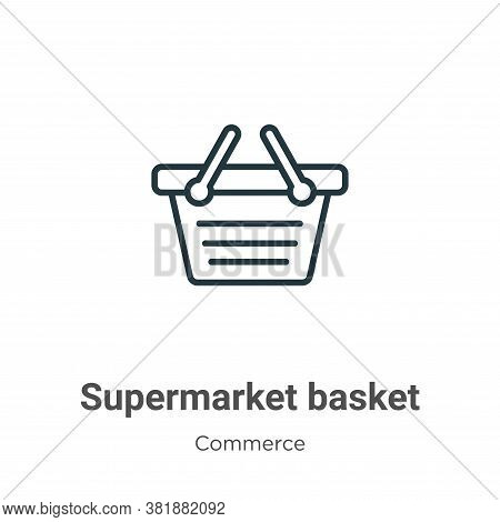 Supermarket basket icon isolated on white background from commerce collection. Supermarket basket ic