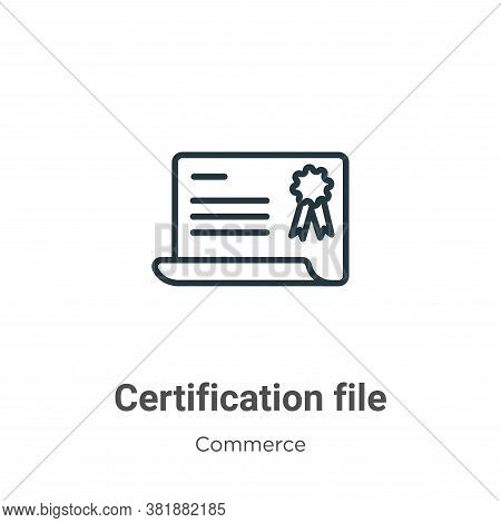 Certification file icon isolated on white background from commerce and shopping collection. Certific