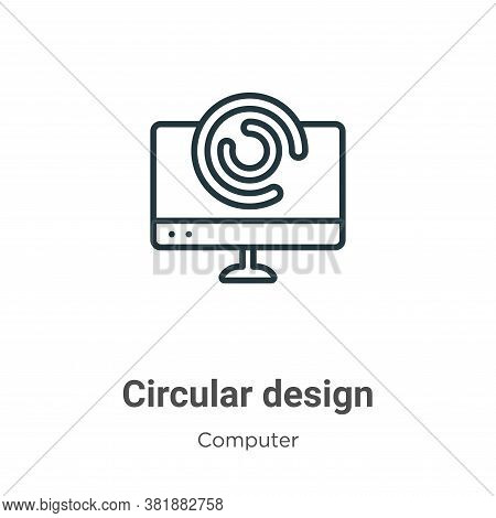 Circular design icon isolated on white background from computer collection. Circular design icon tre