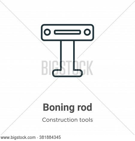 Boning rod icon isolated on white background from construction collection. Boning rod icon trendy an