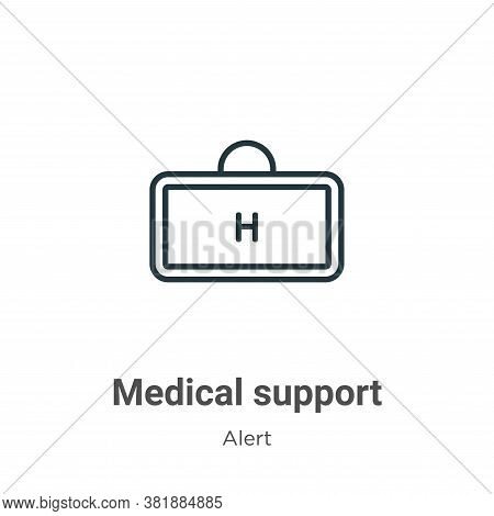 Medical support icon isolated on white background from alert collection. Medical support icon trendy