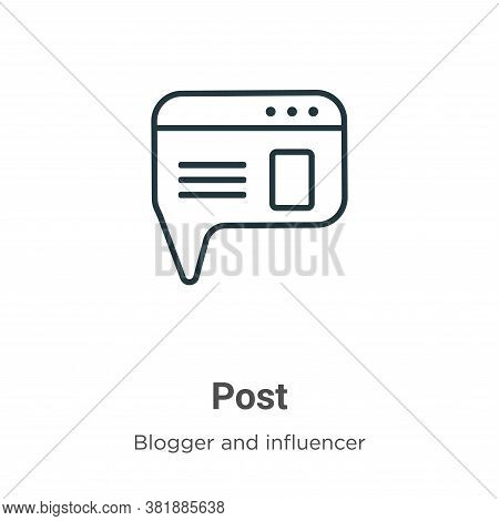 Post icon isolated on white background from blogger and influencer collection. Post icon trendy and