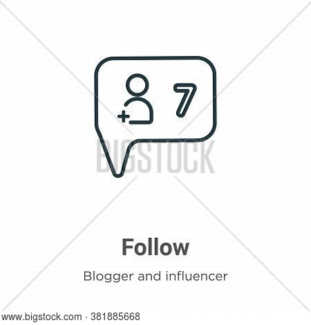 Follow icon isolated on white background from blogger and influencer collection. Follow icon trendy