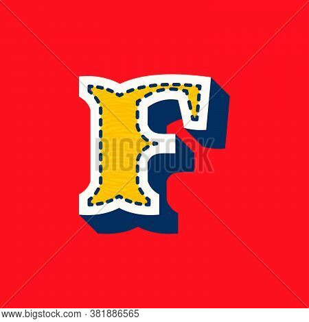 F Letter Sports Team Logo In Tackle Twill Style. Embroidered Serif Font For University Uniform, Base