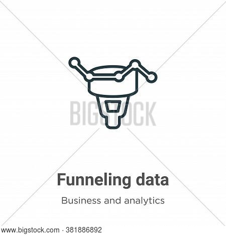 Funneling data icon isolated on white background from business and analytics collection. Funneling d