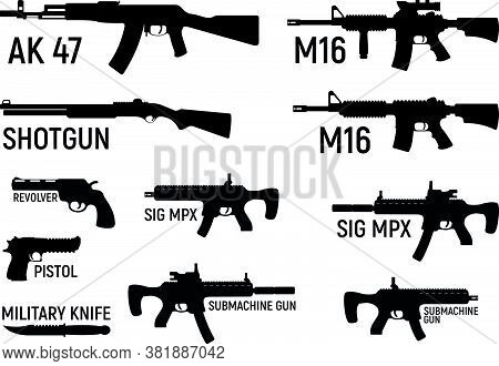 Set Of Silhouette Weapon Military Rifle, Revolver And Pistol, Shotgun Carbine, Knife And Submachine