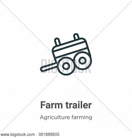 Farm trailer icon isolated on white background from agriculture farming and gardening collection. Fa