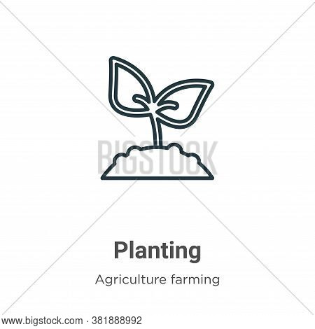 Planting icon isolated on white background from agriculture collection. Planting icon trendy and mod