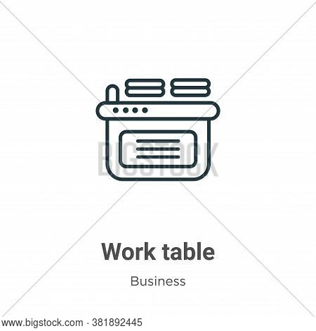 Work table icon isolated on white background from business collection. Work table icon trendy and mo