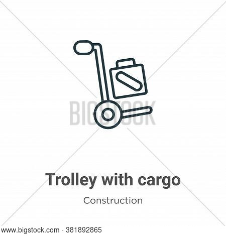 Trolley with cargo icon isolated on white background from construction collection. Trolley with carg