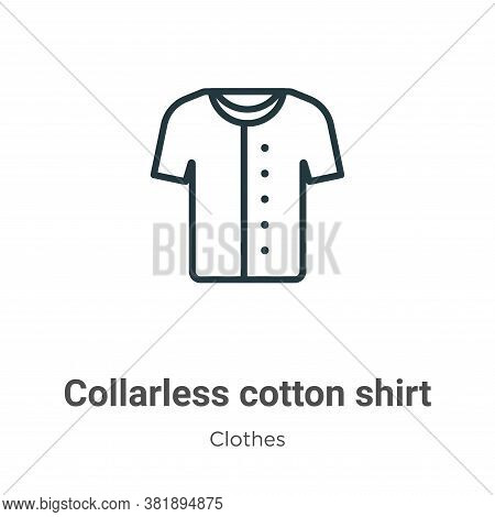 Collarless cotton shirt icon isolated on white background from clothes collection. Collarless cotton