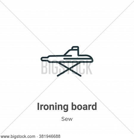Ironing board icon isolated on white background from sew collection. Ironing board icon trendy and m