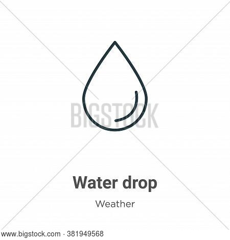 Water drop icon isolated on white background from weather collection. Water drop icon trendy and mod