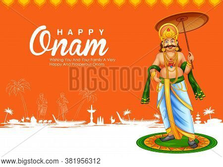 Illustration Of King Mahabali In Onam Traditional Festival Background Showing Culture Of Kerala, Sou