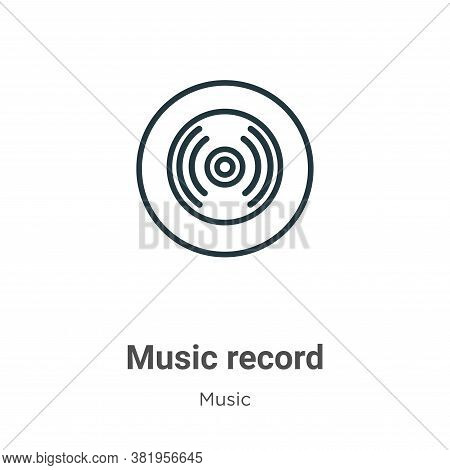 Music record icon isolated on white background from music collection. Music record icon trendy and m