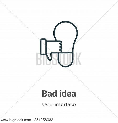 Bad idea icon isolated on white background from user interface collection. Bad idea icon trendy and
