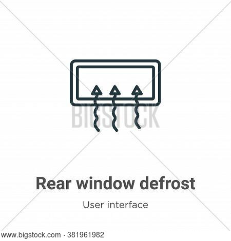 Rear window defrost icon isolated on white background from user interface collection. Rear window de