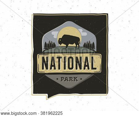 Vintage Adventure Badge Illustration Design. Outdoor Logo With National Park Text. Included Retro Bu