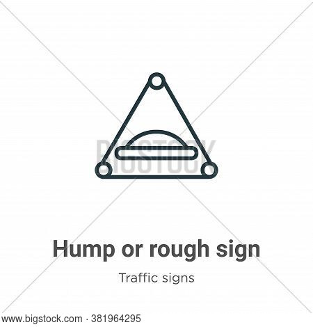 Hump or rough sign icon isolated on white background from traffic sign collection. Hump or rough sig