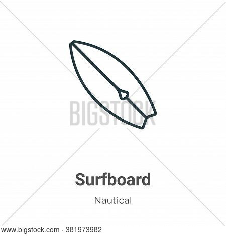 Surfboard icon isolated on white background from nautical collection. Surfboard icon trendy and mode