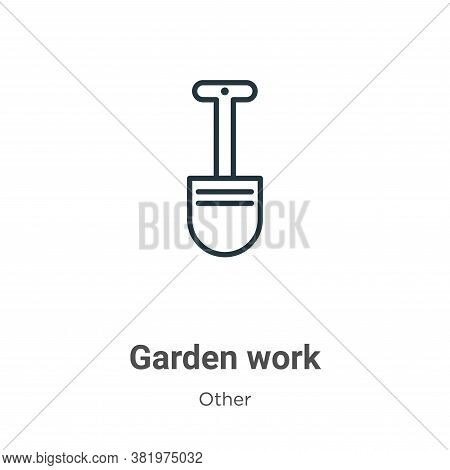 Garden work icon isolated on white background from other collection. Garden work icon trendy and mod