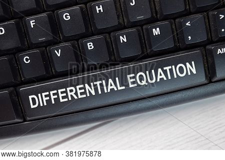 Differential Equation Text Write On Keyboard Isolated On Laptop Background