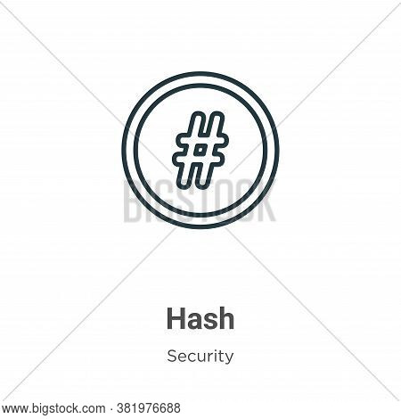 Hash icon isolated on white background from security collection. Hash icon trendy and modern Hash sy