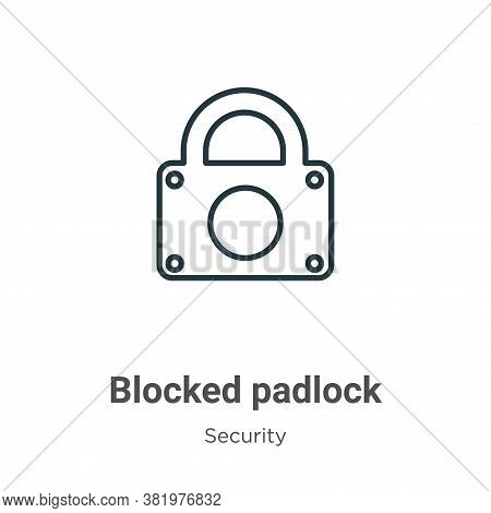 Blocked padlock icon isolated on white background from security collection. Blocked padlock icon tre
