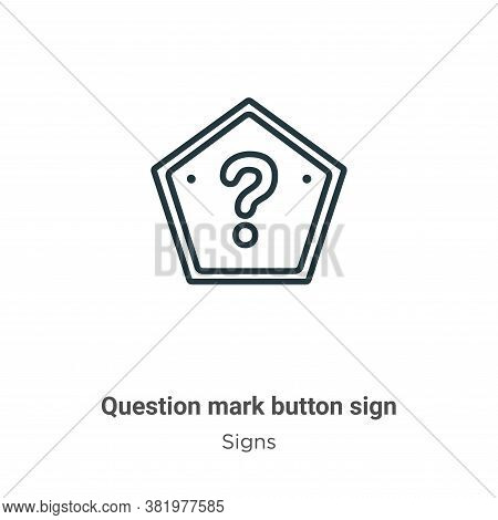 Question mark button sign icon isolated on white background from signs collection. Question mark but