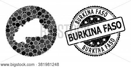 Vector Mosaic Map Of Burkina Faso With Round Blots, And Grey Grunge Seal. Subtraction Round Map Of B