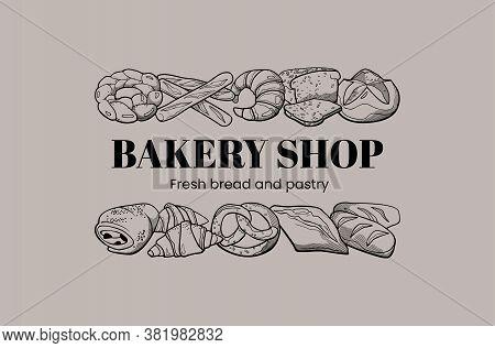 Bakery Shop Logo Design Template. Vintage Style Illustration For Label, Banner, Signboard With Doodl
