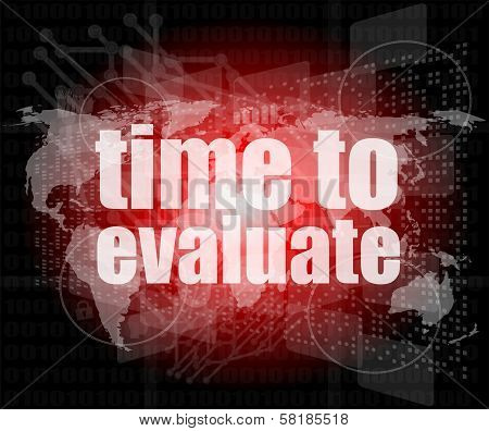 Time Concept: Words Time To Evaluate On Digital Screen