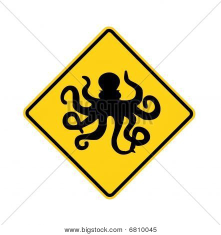 road sign - octopus ahead black on yellow poster