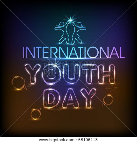 Shiny colorful text International Youth Day on brown background.