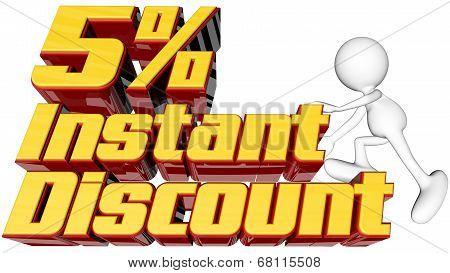Instant 5 Percent Discount