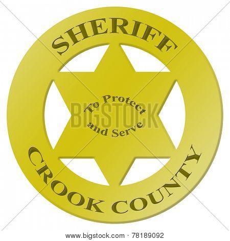 Sheriff's badge with text - Crook County - to protect and serve