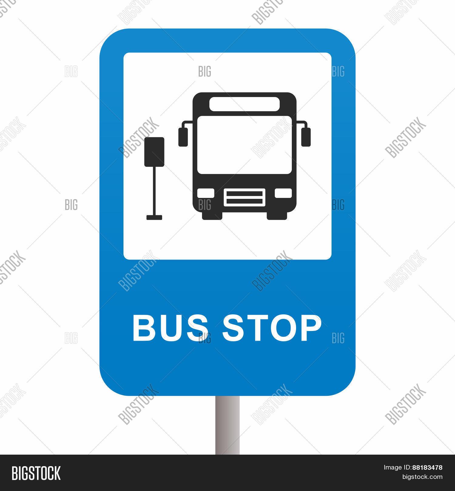 Bus Stop Sign Vector & Photo | Bigstock