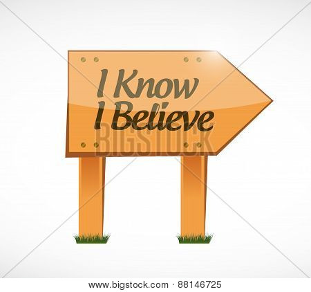 I Know I Believe Wood Sign Illustration Design