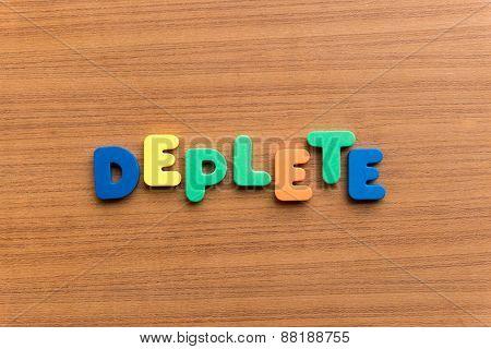 Deplete