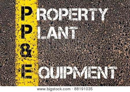 Business Acronym Pp&e - Property, Plant, And Equipment