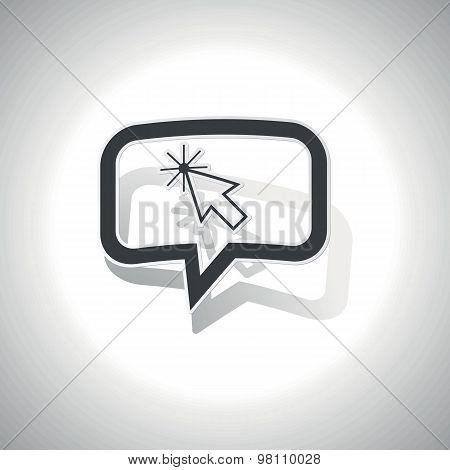 Curved arrow cursor message icon